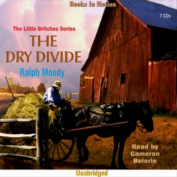 The Dry Divide audiobook by Ralph Moody