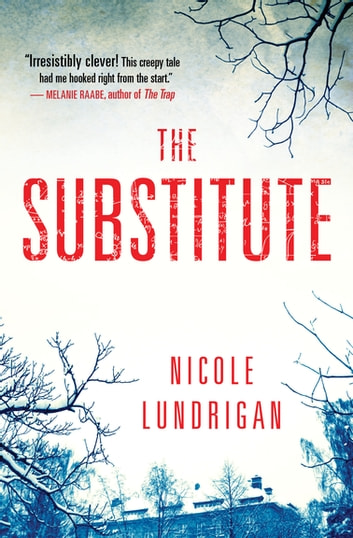 The Substitute ebook by Nicole Lundrigan