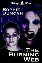 The Burning Web ebook by Sophie Duncan