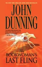 The Bookwoman's Last Fling - A Cliff Janeway Novel ebook by John Dunning