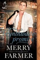 Brynthwaite Promise: A Silver Foxes of Westminster Novella ebook by Merry Farmer