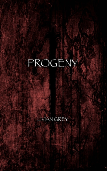 Progeny ebook by Livian Grey