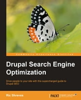 Drupal Search Engine Optimization ebook by Ric Shreves