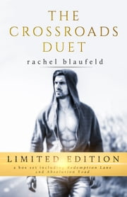 The Crossroads Duet ebook by Rachel Blaufeld