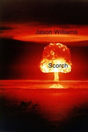 Scorch ebook by Jason Williams