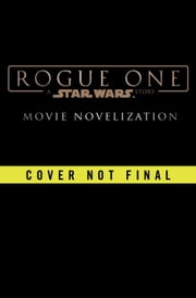 Rogue One: A Star Wars Story ebook by Ballantine
