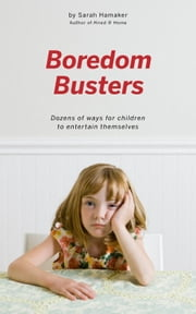 Boredom Busters ebook by Sarah Hamaker