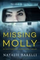 Missing Molly ebook by Natalie Barelli