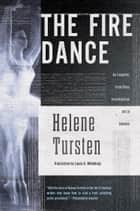 The Fire Dance ebook by Helene Tursten,Laura A. Wideburg