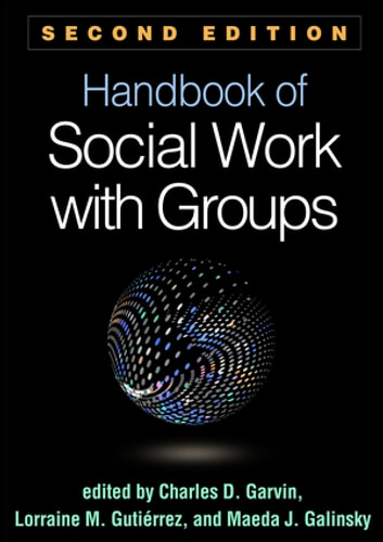 Handbook of Social Work with Groups, Second Edition ebook by