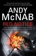 Red Notice - The electrifying thriller from the No. 1 bestseller ebook by