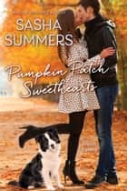Pumpkin Patch Sweethearts ebook by