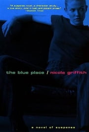 Blue Place ebook by Nicola Griffith