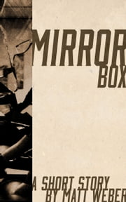 Mirrorbox ebook by Matt Weber