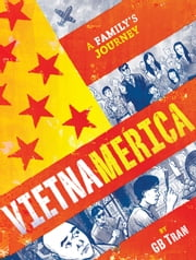Vietnamerica - A Family's Journey ebook by GB Tran