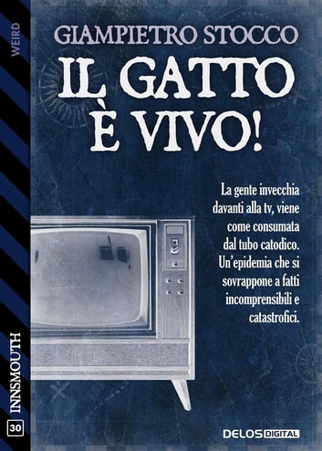 Il gatto è vivo! ebook by Giampietro Stocco