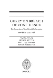 Gurry on Breach of Confidence - The Protection of Confidential Information ebook by Tanya Aplin,Lionel Bently,Phillip Johnson,Simon Malynicz