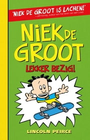 Lekker bezig! ebook by Lincoln Peirce