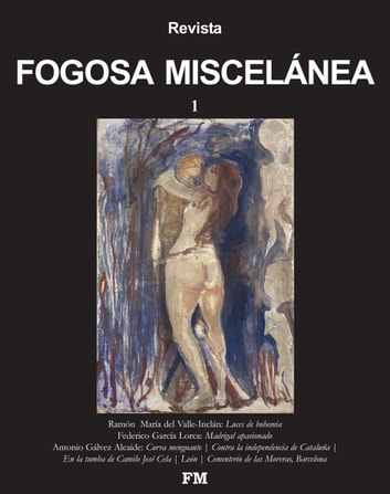 REVISTA FOGOSA MISCELÁNEA 1 ebook by Antonio Gálvez Alcaide