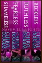 Nashville Nights Boxed Set 1-4 ebook by Cheryl Douglas