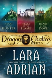 Dragon Chalice Series (Box Set) - A 3-in-1 collection of medieval paranormal romances ebook by Lara Adrian
