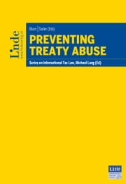 Preventing Treaty Abuse - Schriftenreihe IStR Band 101 ebook by Daniel Blum,Markus Seiler
