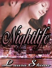 Nightlife Anthology ebook by Laura Shinn