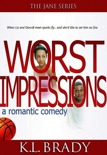 Worst Impressions - Book 1 ebook by K.L. Brady