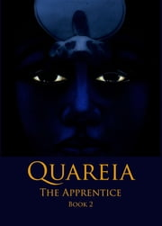 Quareia The Apprentice - Book Two ebook by Josephine McCarthy