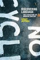 Discovering Language ebook by Professor Lesley Jeffries