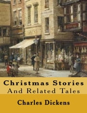 Christmas Stories and Related Tales ebook by Charles Dickens,Michael Wilson
