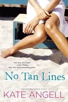 No Tan Lines ebook by