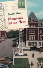 Hometown for an Hour - Poems ebook by Jennifer Rose