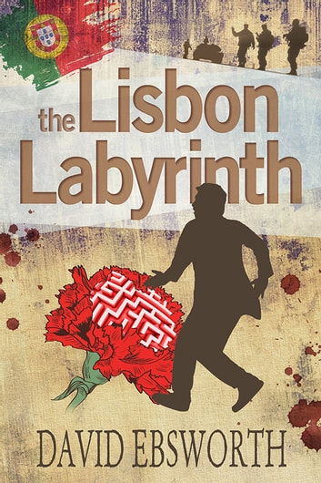 The Lisbon Labyrinth - A Jack Telford Short Read ebook by David Ebsworth