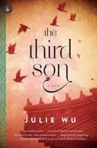 The Third Son - A Novel ebook by Julie Wu