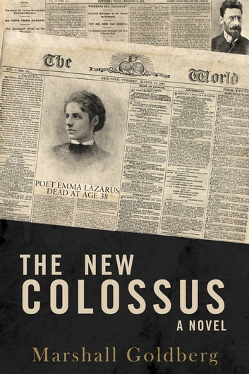 The New Colossus ebook by Marshall Goldberg