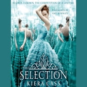 The Selection audiobook by Kiera Cass