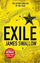 Exile - The explosive Sunday Times bestselling thriller from the author of NOMAD ebook by