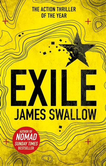 Exile - The explosive Sunday Times bestselling thriller from the author of NOMAD ebook by James Swallow