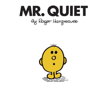 Mr. Quiet ebook by Roger Hargreaves