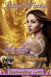 Magic and Flames ebook by Lawna Mackie