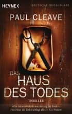 Das Haus des Todes - Thriller ebook by Paul Cleave, Frank Dabrock
