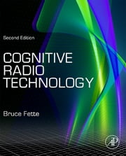 Cognitive Radio Technology ebook by Bruce A. Fette