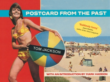 Postcard From The Past ebook by Tom Jackson