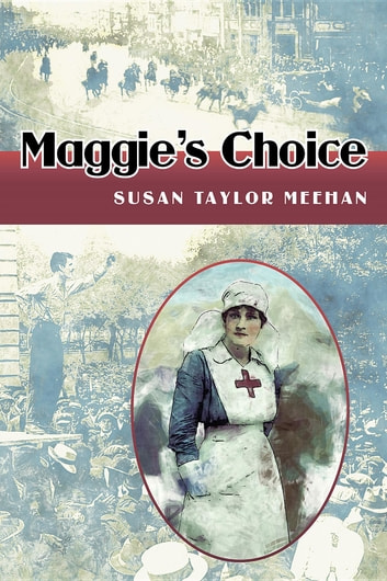 Maggie's Choice ebook by Susan Taylor Meehan