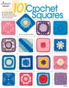 101 Crochet Squares ebook by Jean Leinhauser