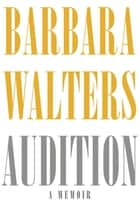 Audition ebook by Barbara Walters