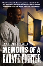 Memoirs of A Karate Fighter ebook by Ralph Robb