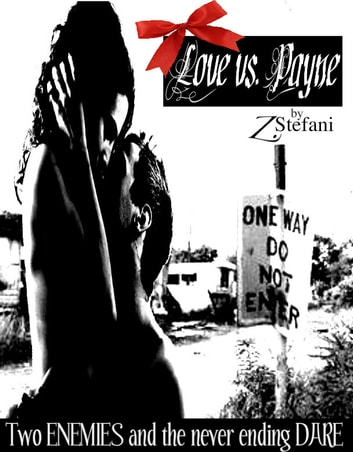 Love vs. Payne ebook by Z Stefani