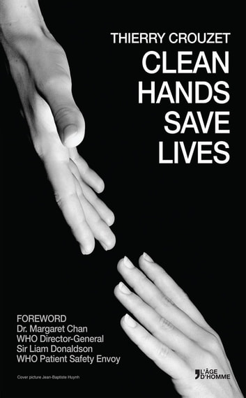 Clean Hands Save Lives ebook by Thierry Crouzet